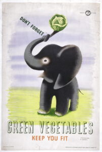 Don't forget, Green Vegetables Keep You Fit. 1999-719 Science Museum Group Collection © The Board of Trustees of the Science Museum